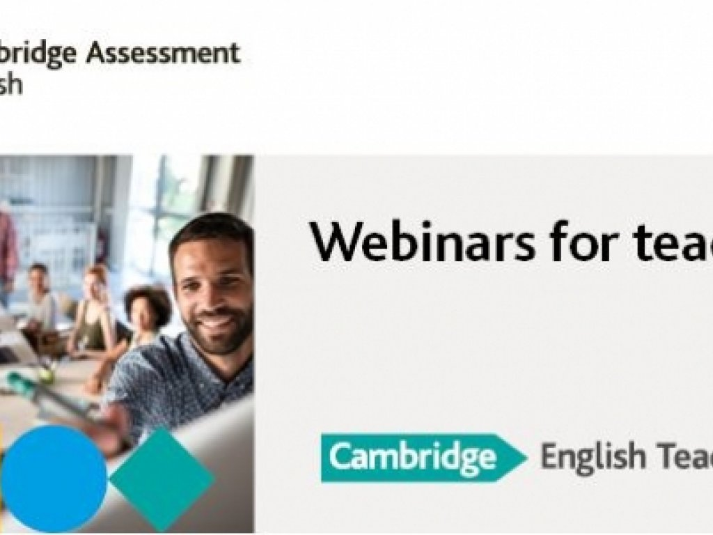 Cambridge English: New Webinars for Teachers